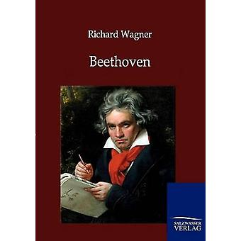 Beethoven di Wagner & Richard