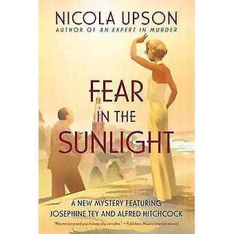 Fear in the Sunlight by Nicola Upson - 9780062195432 Book