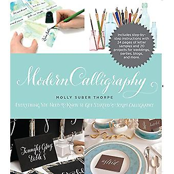 Modern Calligraphy - Everything You Need to Know to Get Started in Scr
