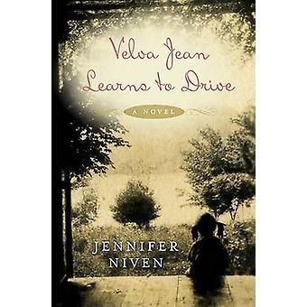 Velva Jean Learns to Drive by Jennifer Niven - 9780452289451 Book