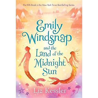 Emily Windsnap and the Land of the Midnight Sun by Liz Kessler - Sara