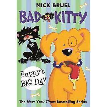 Bad Kitty - Puppy's Big Day by Nick Bruel - 9781250073303 Book