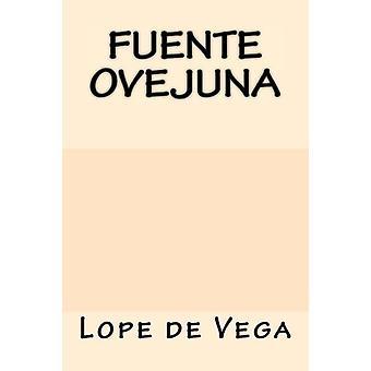 Fuente Ovejuna by Lope De Vega - 9781547095674 Book