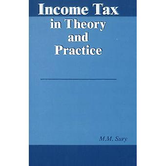 Income Tax in Theory & Practice by M. M. Sury - 9788177080285 Book
