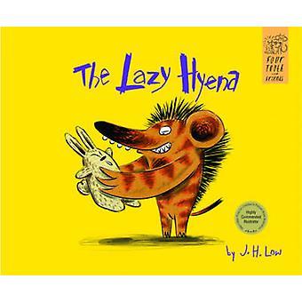 The Lazy Hyena - 9789814721707 Book