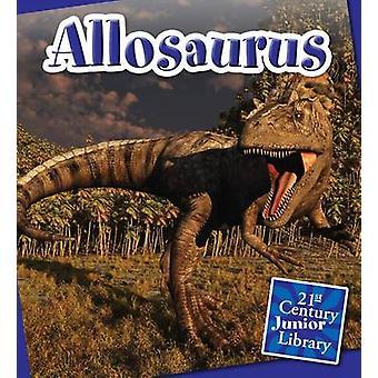 Allosaurus by Lucia Raatma - 9781610804660 Book