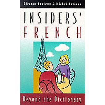 Francês Insiders' - Beyond the Dictionary (nova edição) por Eleanor Levi