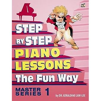 Step By Step to Piano Lessons Fun Way Master Series 1 by Dr Geraldine