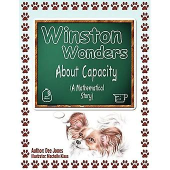 Winston Wonders About Capacity: A Mathematical Story