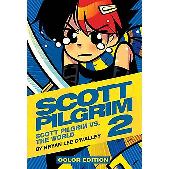 Scott Pilgrim Color Hardcover Volume 2: Vs. The World (Hardcover) by Fairbairn Nathan O'Malley Bryan Lee O'Malley Bryan Lee
