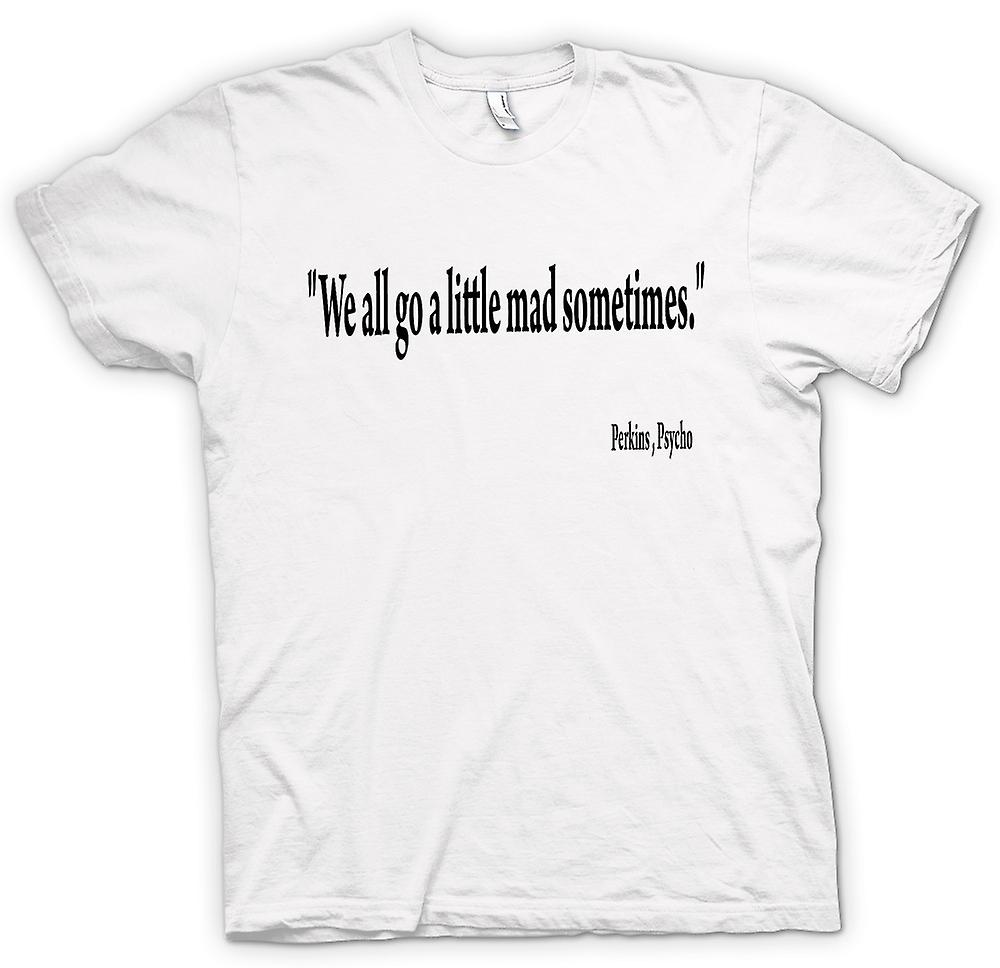 Mens T-shirt - Psycho Movie - Quote