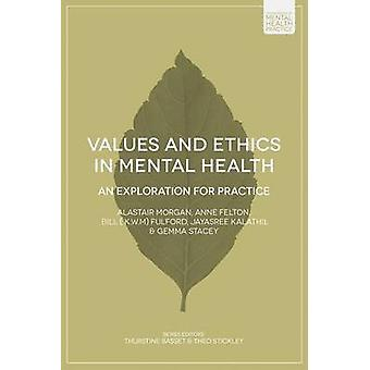 Values and Ethics in Mental Health by Anne Felton