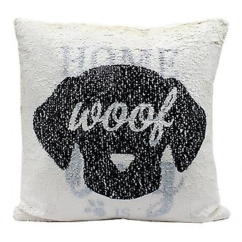 Home Is Where The Dog Is Magic Reversible Sequin Cushion Glitter Pillow 40cm