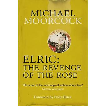 Elric - The Revenge of the Rose by Michael Moorcock - 9780575114104 Bo