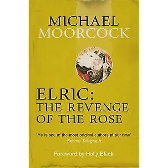 Elric - la vendetta della rosa di Michael Moorcock - Bo 9780575114104