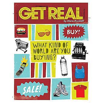 Få riktiga - vad typ av värld är du att köpa? av Mara Rockliff - 97807
