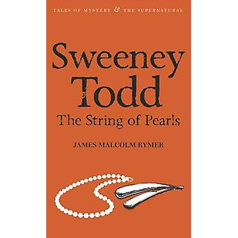 Sweeney Todd - The String of Pearls (New introduction and revised tex