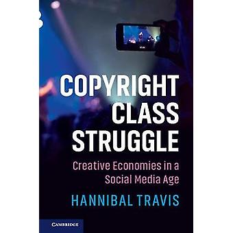 Copyright and Class Struggle - The Ownership of Ideas in the Social Me