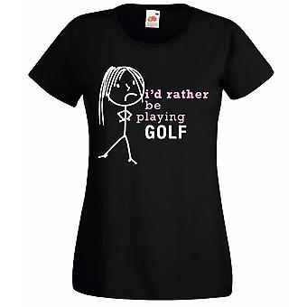 Ladies I'd Rather Be Playing Golf Black Tshirt Top Friend Mum Wife Present Gift Clothing