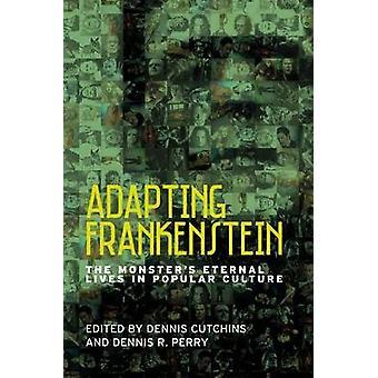 Adaptation de Frankenstein - vies éternelles du monstre dans la Culture populaire