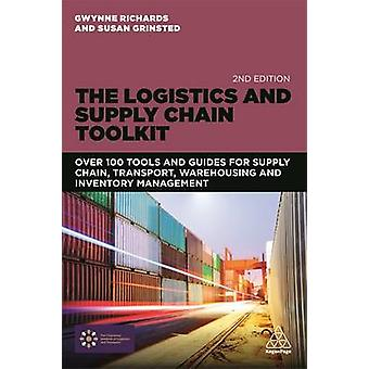 The Logistics and Supply Chain Toolkit - Over 100 Tools and Guides for