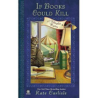 If Books Could Kill (Bibliophile Mysteries)