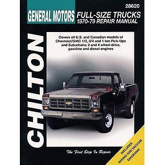 GM Full-size Trucks (1970-79) (Chilton Total Car Care)