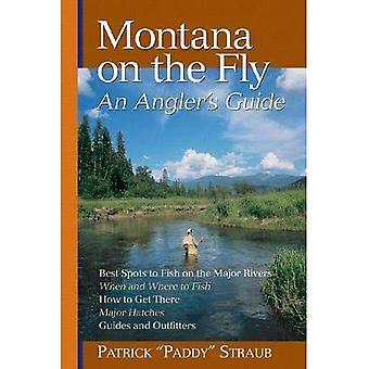 Montana al vuelo: Guía de un pescador