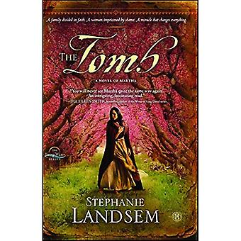 The Tomb: A Novel of Martha (Living Water)