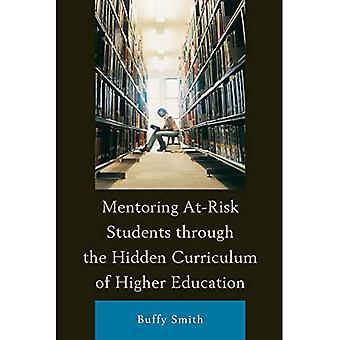 Mentorat à risque étudiants à travers the Hidden Curriculum de l'enseignement supérieur