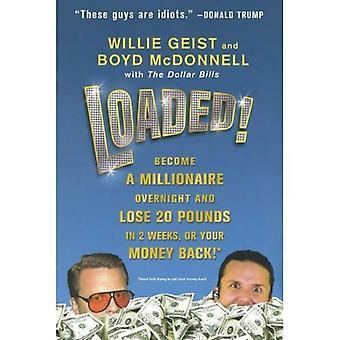 Geladen!: 's nachts een miljonair en 20 pond verliezen in 2 weken, of uw geld terug