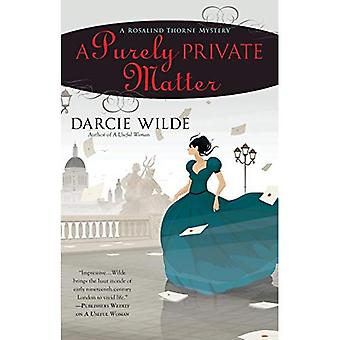 A Purely Private Matter (Rosalind Thorne Mystery)