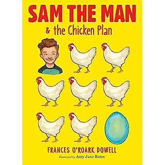 Sam the Man & the Chicken� Plan (Sam the Man)