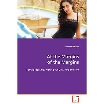 At the Margins of the Margins by Barello & Simona