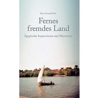 Weiske ・ HansGeorg による Fernes fremdes の土地