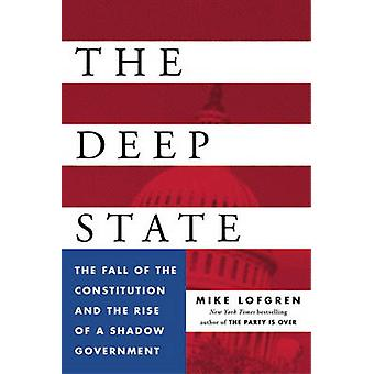 The Deep State by Mike Lofgren - 9780143109938 Book