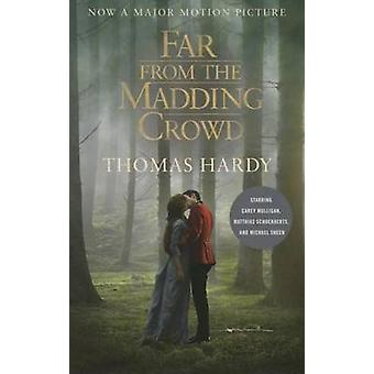 Far from the Madding Crowd - Movie Tie-in Edition (Film tie-in edition