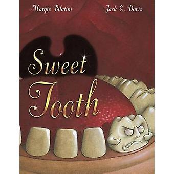 Sweet Tooth by Margie Palatini - Jack E Davis - 9780689851599 Book