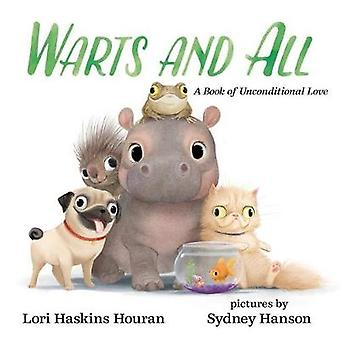 Warts and All - A Book of Unconditional Love by Lori Haskins Houran -
