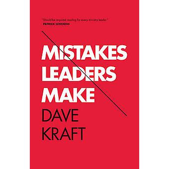 Mistakes Leaders Make by Dave Kraft - Mark Driscoll - 9781433532498 B
