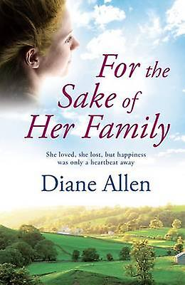 For the Sake of Her Family (Large type edition) by Diane Allen - 9781