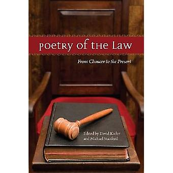 Poetry of the Law - From Chaucer to the Present by David Kader - Micha