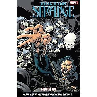 Doctor Strange Vol. 4 by Jason Aaron - 9781846538421 Book