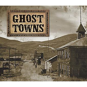 Ghost Towns by Ltd Publications International - 9781680228731 Book