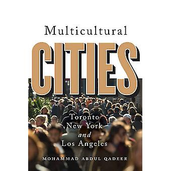 Multicultural Cities by Mohammed Abdul Qadeer