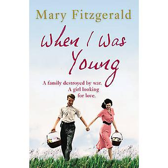 When I Was Young by Mary Fitzgerald - 9780099585381 Book