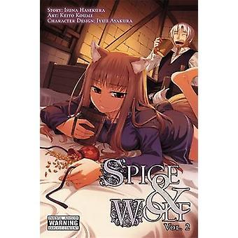 Spice and Wolf - v. 2 - Manga by Isuna Hasekura - 9780316102322 Book