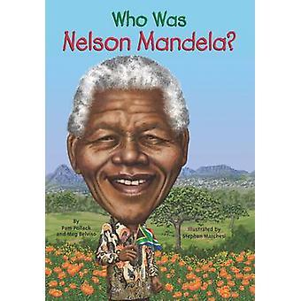 Vem var Nelson Mandela? av Meg Belviso - Pamela D. Pollack - 97804484