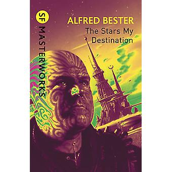 The Stars My Destination by Alfred Bester - 9780575094192 Book