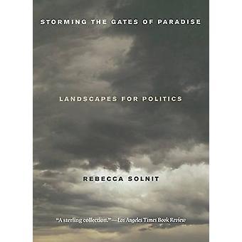 Atacando as portas do paraíso - paisagens para a política por Rebecca então